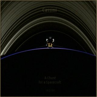Cassini - A Chant for a Spacecraft