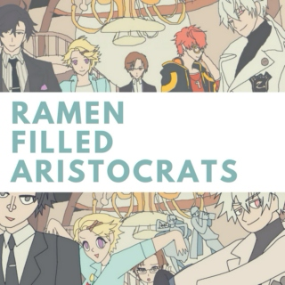 Ramen Filled Aristocrats: Codename R.F.A.