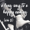 A Long Way To A Happy Ending (Side B)