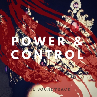 Power and Control: The Soundtrack