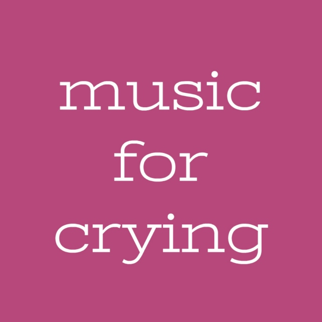 Music for Crying