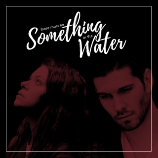 [ RP ] something in the water