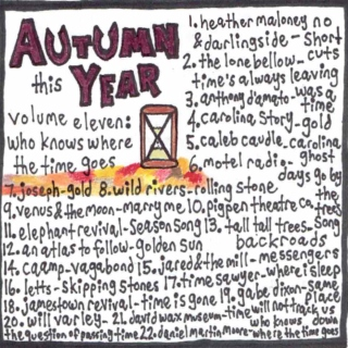 Autumn This Year Volume 11: Who Knows Where the Time Goes