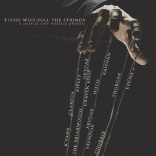 THOSE WHO PULL THE STRINGS