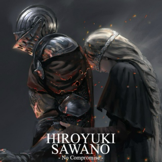 NO COMPROMISE! - Best Epic Scores of Hiroyuki Sawano  澤野 弘之