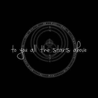 to you all the stars above