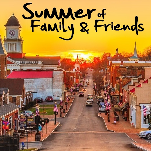 ..Summer of Family & Friends..