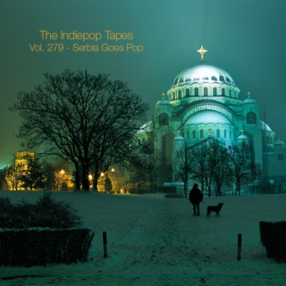 The Indiepop Tapes, Vol. 279: Serbia Goes Pop