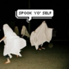 Spook Yo' Self