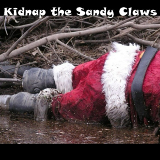 Kidnap The Sandy Claws
