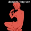 damned/forgiven