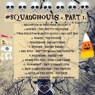 #SquadGhouls  Part 1.
