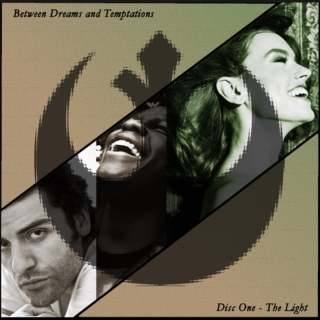 Between Dreams and Temptations: Disc I - The Light