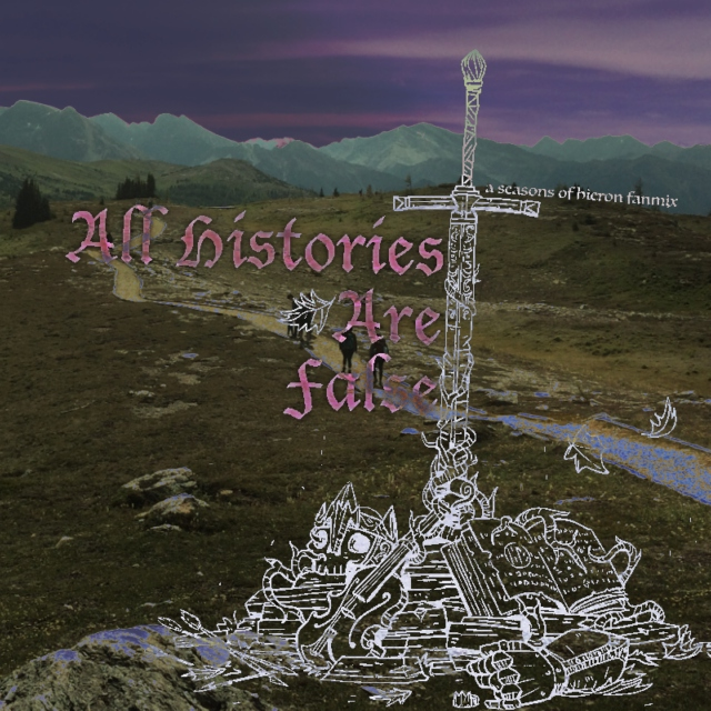 All Histories Are False