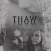 Thaw Fic Soundtrack