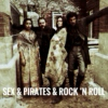 sex and pirates and rock 'n roll