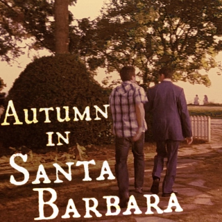 Autumn in Santa Barbara