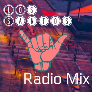 Los Santos Radio Mix