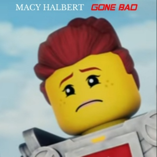 Macy Halbert - Gone Bad