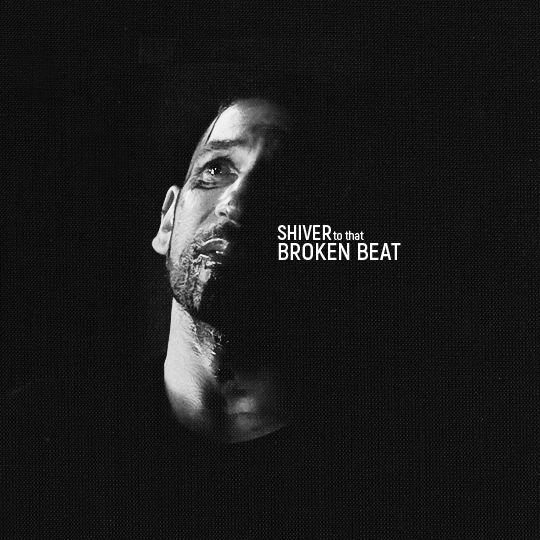 shiver to that broken beat
