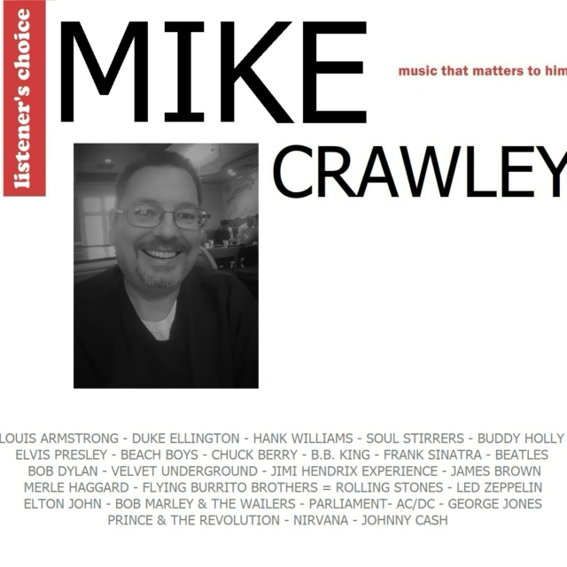 Listener's Choice: Mike Crawley