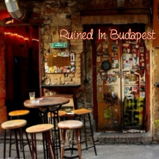 Ruined In Budapest