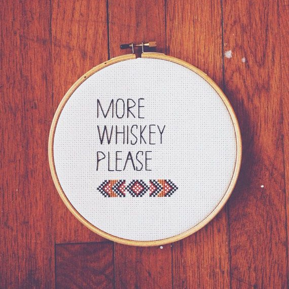 while drinking my whiskey straight