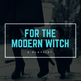 For The Modern Witch