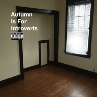 Autumn Is For Introverts