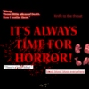 WELCOME TO THE HORROR SHOW !