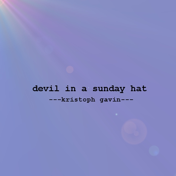 devil in a sunday hat