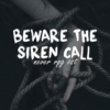 Beware the Siren Call: NEVER RPG OST