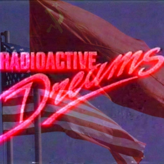 Radioactive Dreams