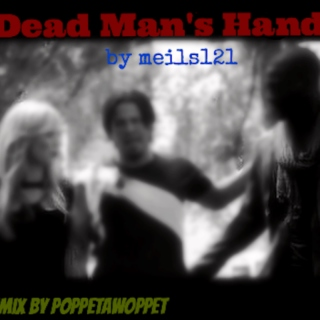 Dead Man's Hand-Right (Side B)