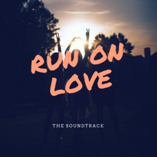 Run on Love: The Soundtrack