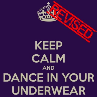 Dance in Your Underwear - Revised