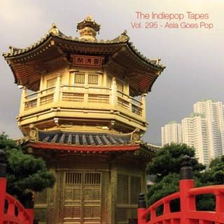 The Indiepop Tapes, Vol. 295: Asia Goes Pop