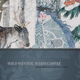WILD WINTER, WARM COFFEE