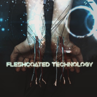 Fleshcoated Technology