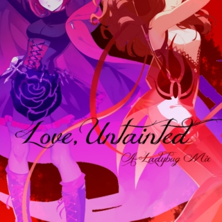 love, untainted