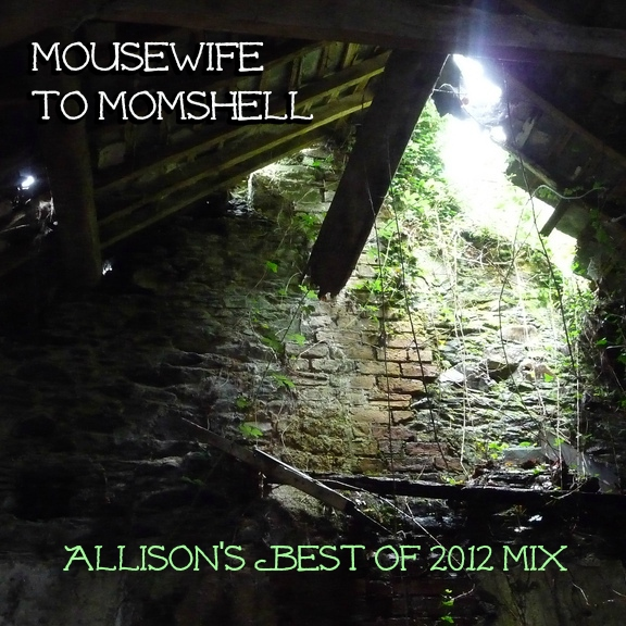 Best of 2012: Mousewife to Momshell