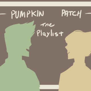 Pumpkinpatch - The Playlist