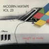 Modern Mixtape Vol. 23 - Caught Up Inside