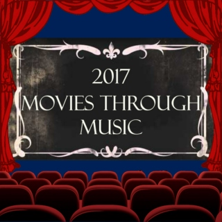2017 Movies Through Music