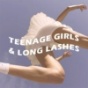 Teenage Girls & Long Lashes