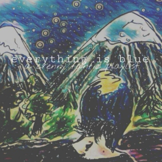 everything is blue   a crenny fanfic playlist