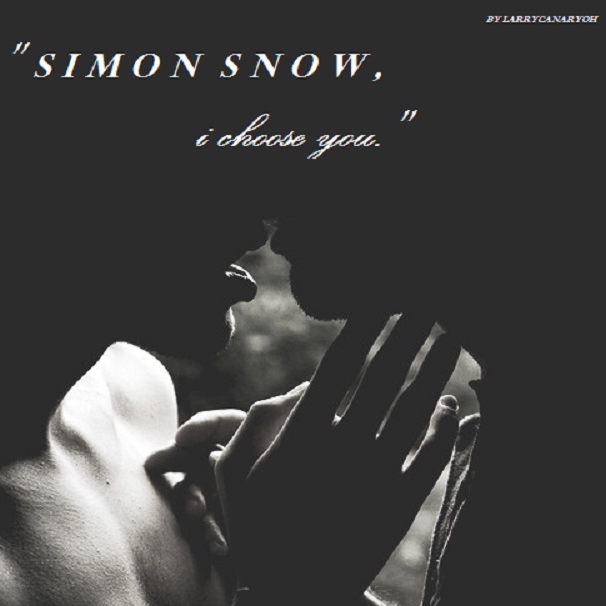 """simon snow, i choose you. """