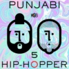 Punjabi Hip Hopper - 5