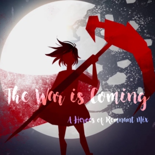 the war is coming || part i