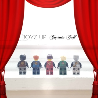 Boyz Up - Curtain Call